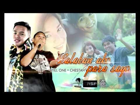 Lalaban Ako Para Sayo - Still One & Chestah (Jamich Story) CRSP Djyaelbeatz