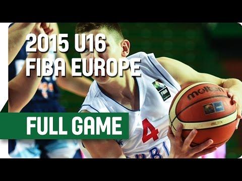 Serbia v Italy - Group C - Full Game - 2015 U16 European Championship Men
