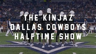 Kinjaz | Dallas Cowboys Halftime Show (OFFICIAL)