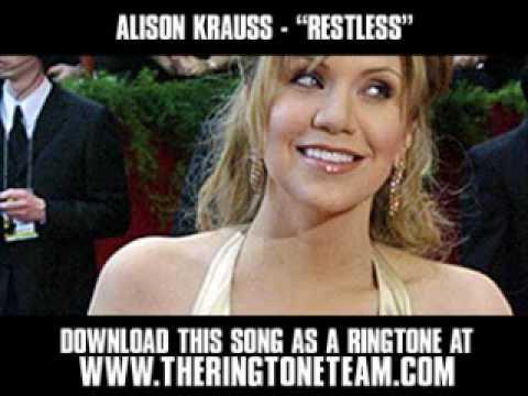 Alison Krauss - Restless [ New Video + Lyrics + Download ]