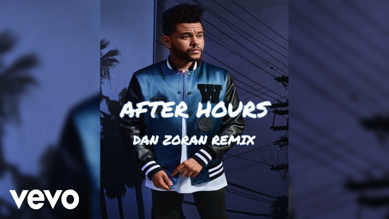 The Weeknd - After Hours (Dan Zoran Remix) | Dance Pop 2020