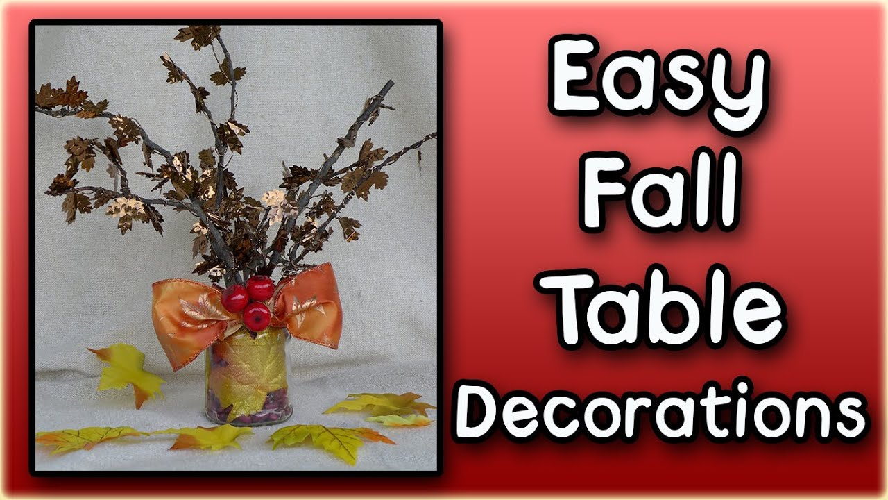 Easy Fall Table Decorations Youtube