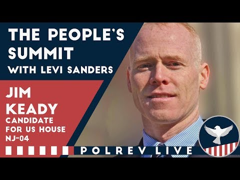 The Peoples Summit with Levi Sanders - Jim Keady for US House NJ 04