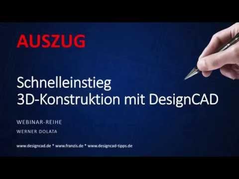 3D Konstruktion mit DesignCAD 3D MAX