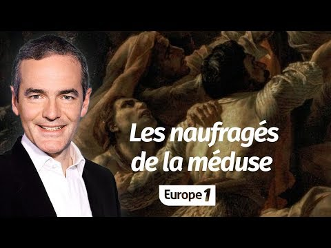 Au cœur de l'Histoire: Les naufragés de la méduse (Franck Ferrand)