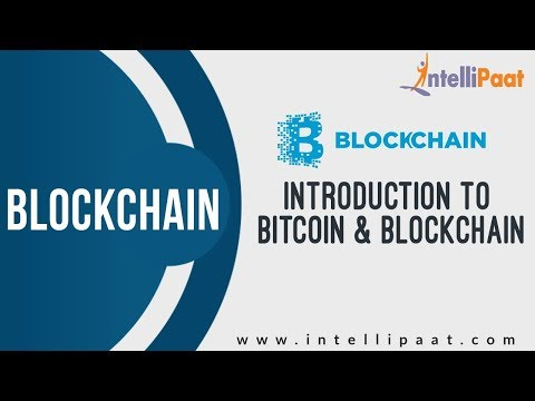 Bitcoin & Blockchain | Cryptocurrency Tutorial | Blockchain Tutorial | Intellipaat