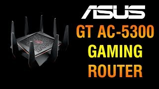 aSUS ROG Rapture GT AC5300 Extreme Gaming Router REVIEW Best Wireless Router how fast is it