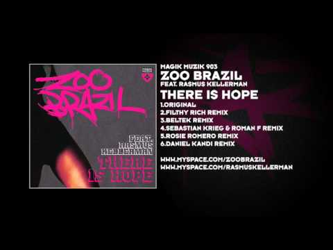 Zoo Brazil featuring Rasmus Kellerman - There Is Hope