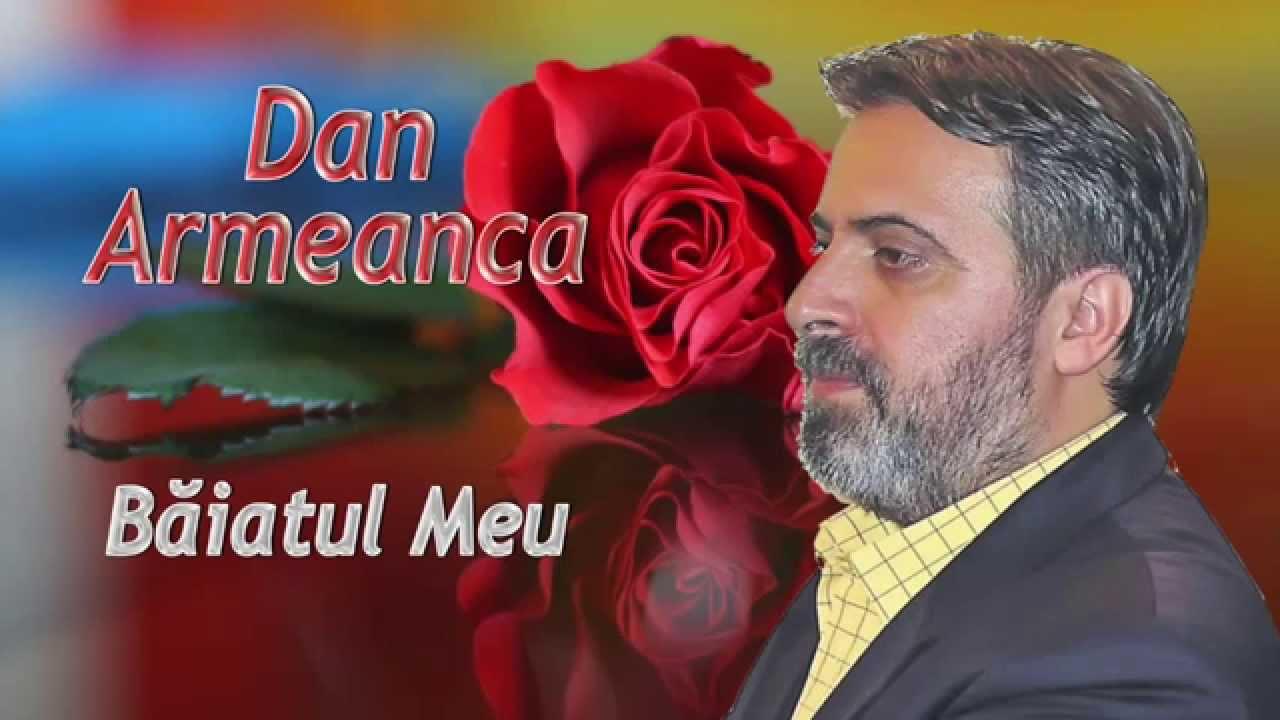Dan Armeanca - Hituri de Colecție (colaj nou 2015)