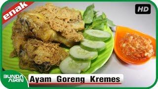 Ayam Goreng Kremes Resep Masakan Rumahan Indonesia Sehari Hari Mudah Simpel - Bunda Airin