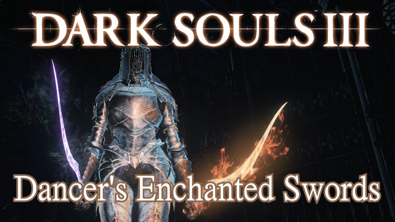 Dark Souls  Dancer S Enchanted Swords Build