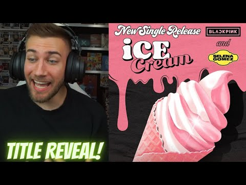 Blackpink X Selena Gomez Title Poster Reaction Selpink Ice Cream Youtube