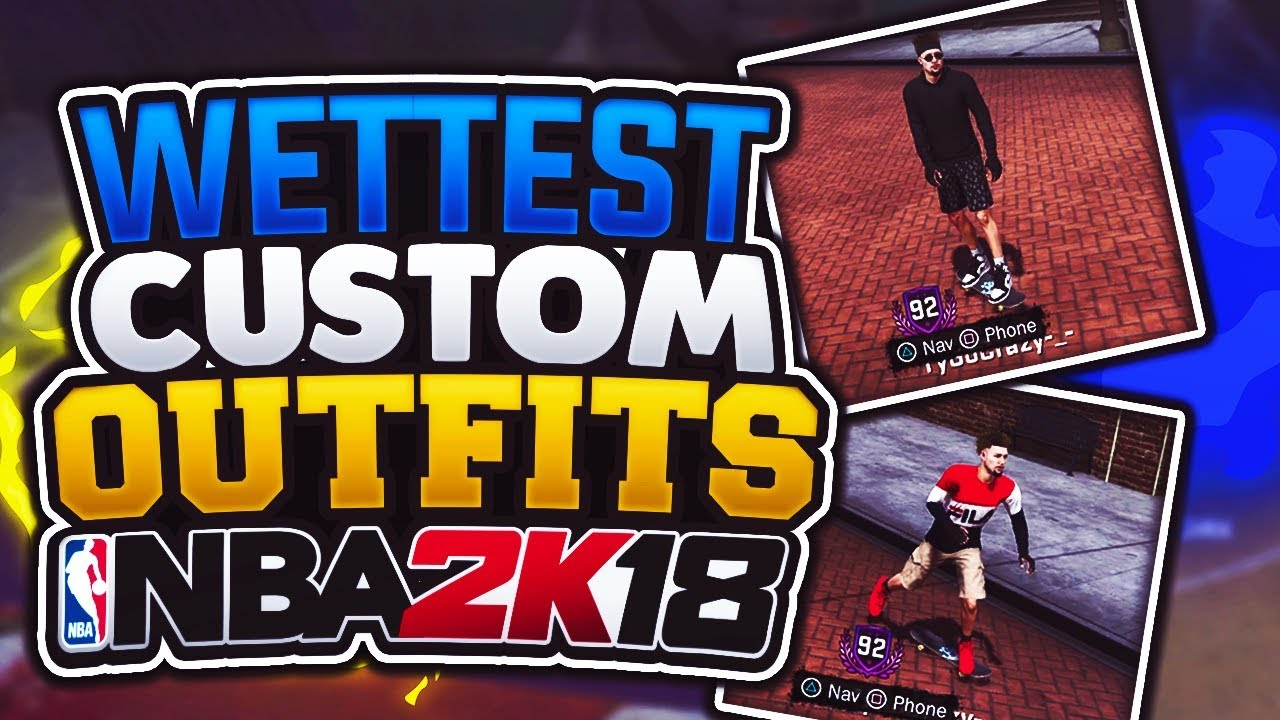 WETTEST CUSTOM OUTFITS + SHOES IN NBA 2K18!!?