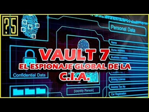 Vault 7 El brutal Programa de Espionaje de la CIA al mundo