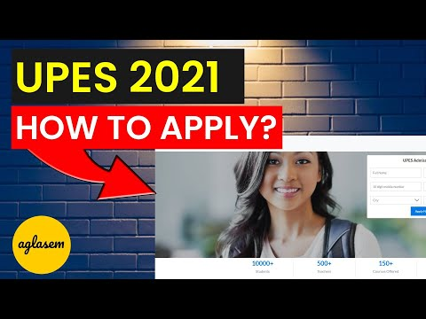 UPES 2021: How to apply / fill UPES Application Form 2021? | UPES Dehradun