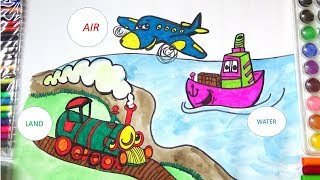 HOW TO DRAW MEANS OF TRANSPORTATION COLORING PAGE FOR KIDS-HOW TO DRAW 3 WAYS OF TRANSPORTATION