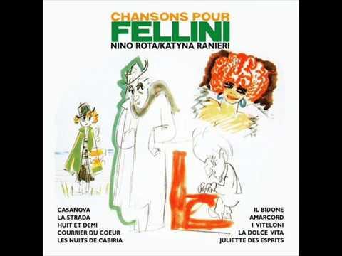 Katyna Ranieri & Nino Rota - Amarcord (Chansons pour Fellini)