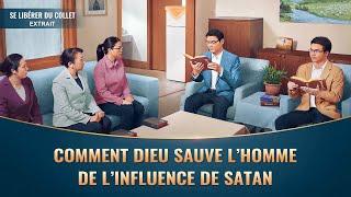 Comment Dieu sauve l'homme de l'influence de Satan