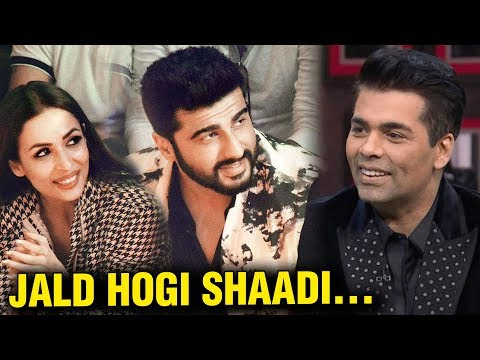 Malaika Arora And Arjun Kapoor Getting Married - Karan Johar Announces On TV