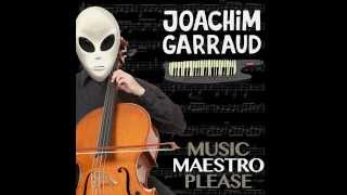 Joachim Garraud - Music Maestro Please (Cover Art)