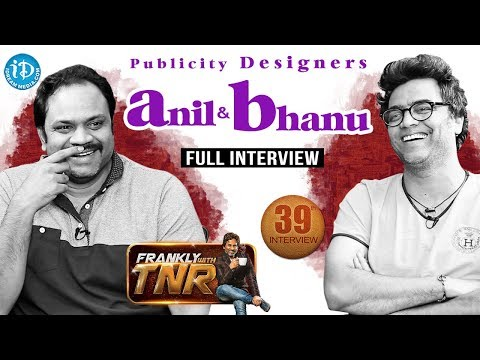 Publicity Designers Anil & Bhanu Interview | Frankly with TNR #39 | Talking Movies With iDream #232