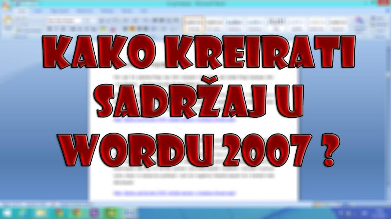 Download Kako kreirati sadržaj u wordu 2007 ?