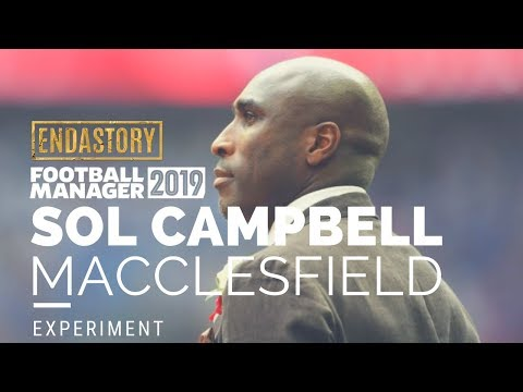 Sol Campbell Macclesfield Town Manager | FM 19 Experiment