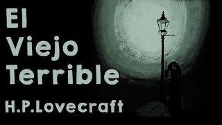 El Viejo Terrible - Cuento de terror ilustrado de H.P. Lovecraft