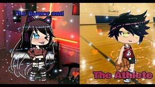 ♡♡The Gamer and The Athlete♡♡ ||GLMM|| REDO