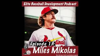 CSP Elite Baseball Development Podcast with Miles Mikolas