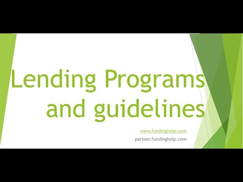 Lending Programs, Lending Guidelines and whats working.