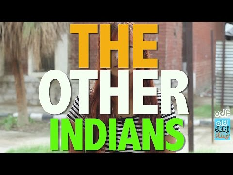 The OTHER INDIANS - (ODF) | North East India