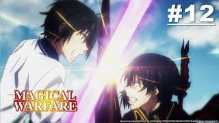 魔法战争 (Magical Warfare) 第12集【从世界消失】【中字】