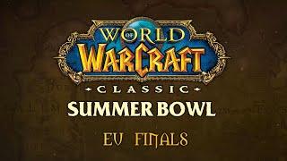 WoW Classic Summer Bowl | EU Finals