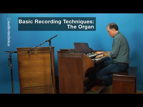 Basic Recording Techniques: The Organ