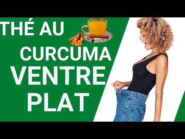 Thé au curcuma/ventre plat