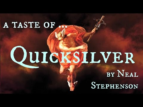 A taste of... Quicksilver by Neal Stephenson