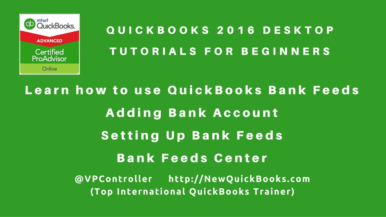 QuickBooks Desktop Pro Premier for Beginners - learn how to use QuickBooks  bank feeds
