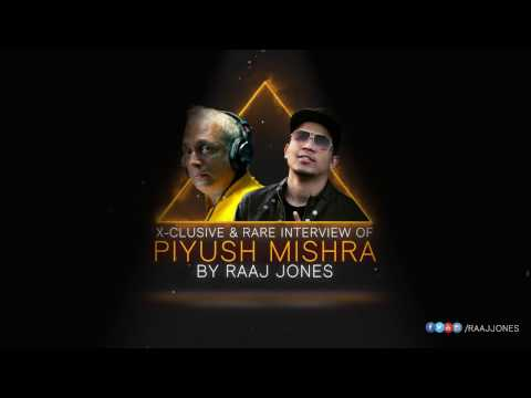 PIYUSH MISHRA - X-CLUSIVE & RARE INTERVIEW BY RAAJ JONES