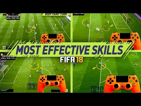 FIFA 18 MOST EFFECTIVE SKILLS TUTORIAL - BEST MOVES TO USE IN FIFA 18 - BECOME A DIVISION 1 PLAYER