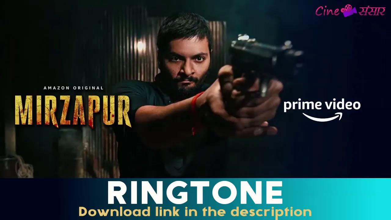 Download mirzapur ringtone for mobile l mirzapur ringtone download l mirzapur ringtone mp3 lmirzapur ringtone