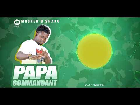 Papa Commandant By Master B Shako Official Audio, DN DESIGN