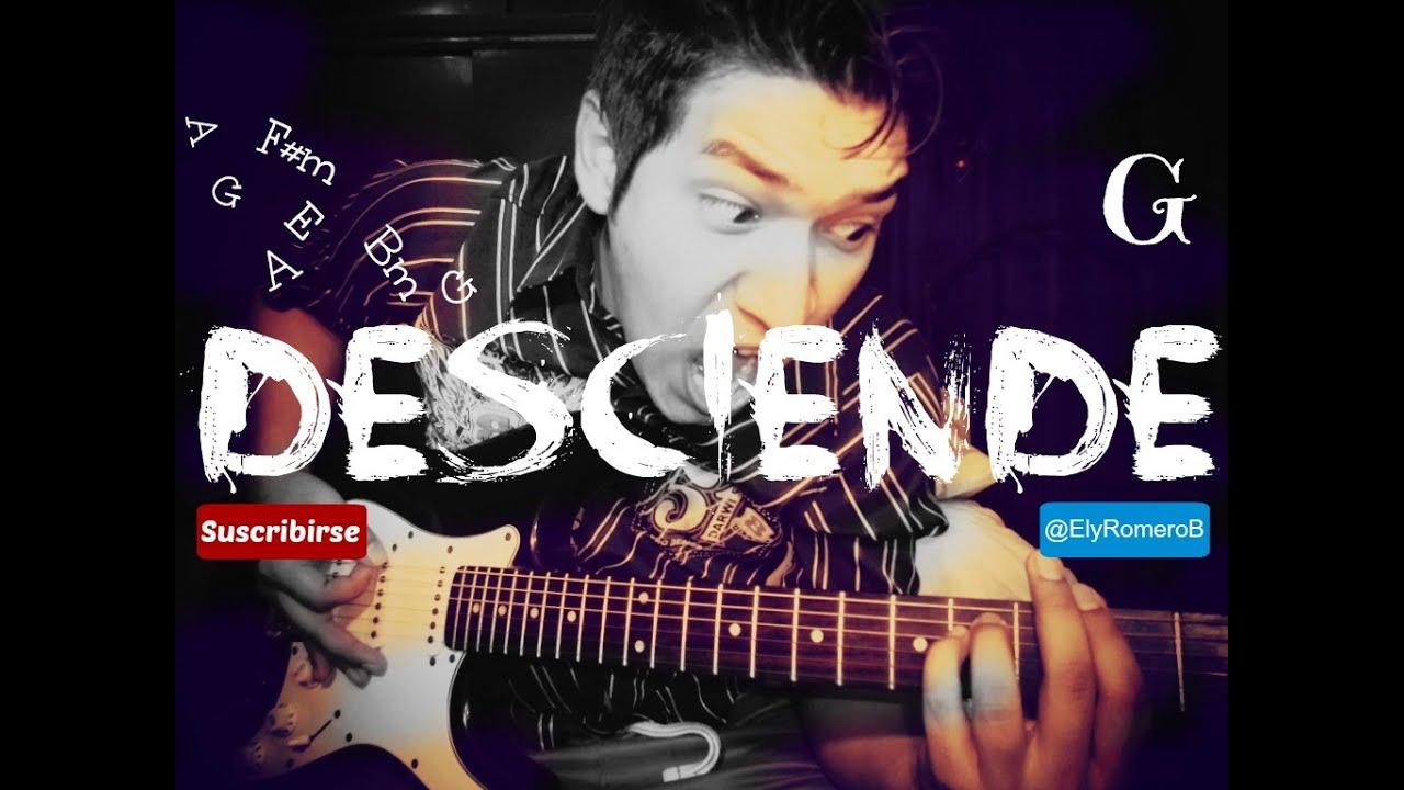 Miel san marcos - Desciende - Tutorial de Guitarra - Acordes - Cover ...