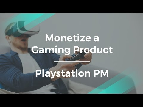 How to Monetize Games by Gaming Product Manager