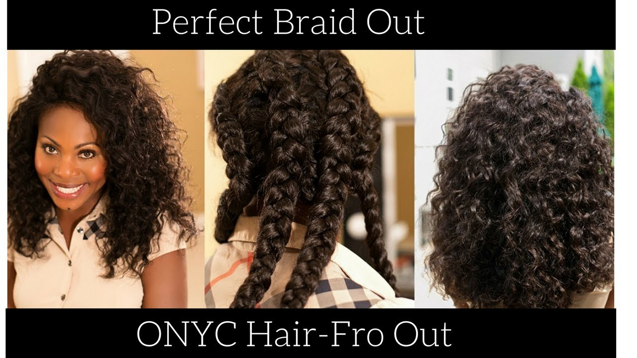 How To Perfect Braid Out On Straight Onyc Hair Fro