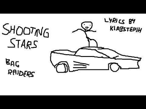 Bag Raiders  Shooting Stars LYRIC