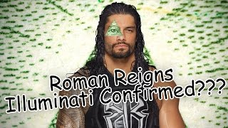 Roman Reigns Is Illuminati?!?!?