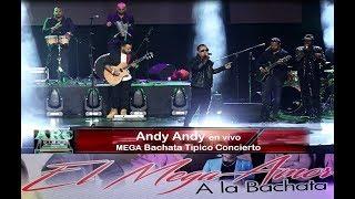 Andy Andy 4K Mega Bachata Tipico Concierto en United Palace