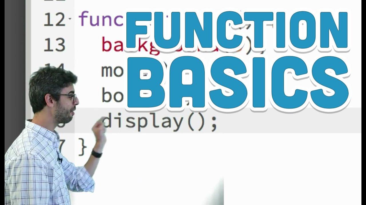 5.1: Function Basics - p5.js Tutorial