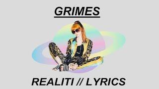 Grimes - REALiTi // Lyrics